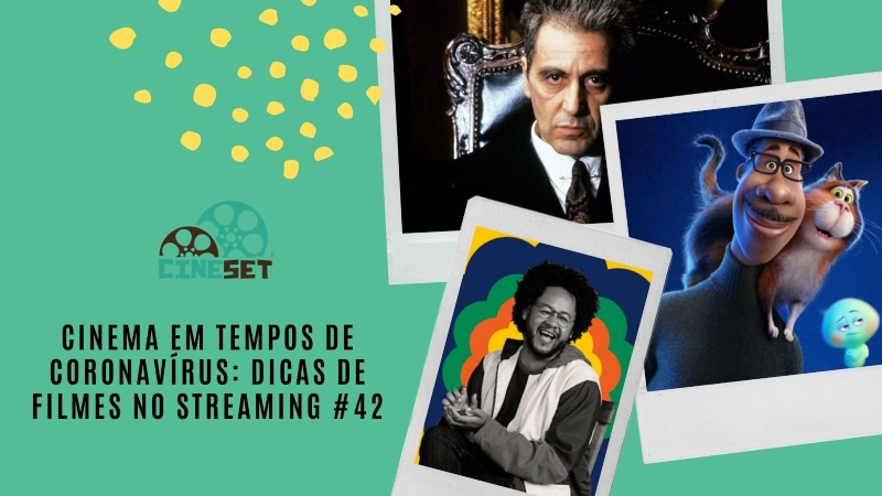 Cinema em Tempos de Coronavírus: Dicas de Filmes no Streaming #42