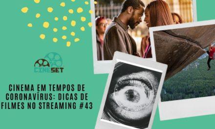 Cinema em Tempos de Coronavírus: Dicas de Filmes no Streaming #43