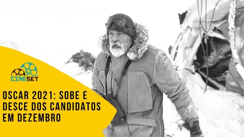 Oscar 2021: Sobe e Desce dos Candidatos em Dezembro