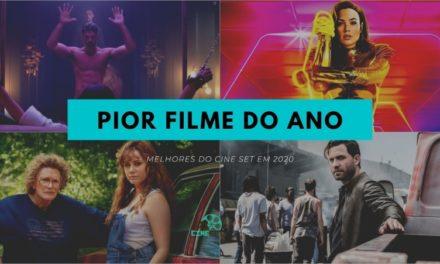 Cine Set elege o Pior Filme do Cinema/Streaming de 2020