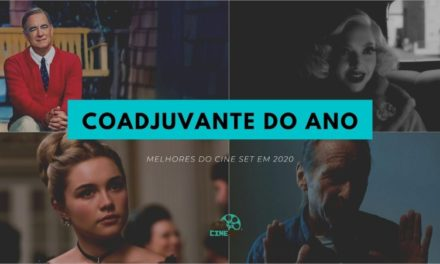 Cine Set elege o Melhor Coadjuvante do Cinema/Streaming em 2020