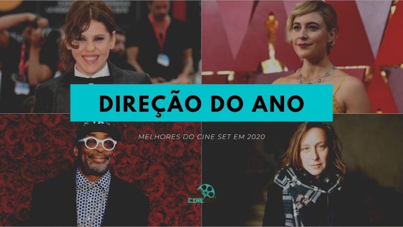 Cine Set elege a Melhor Direção de Cinema/Streaming de 2020