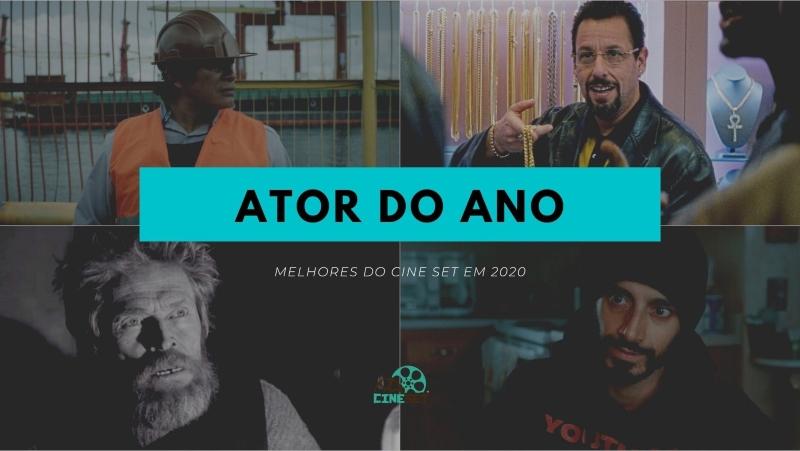 Cine Set elege a Melhor Ator de Cinema/Streaming de 2020