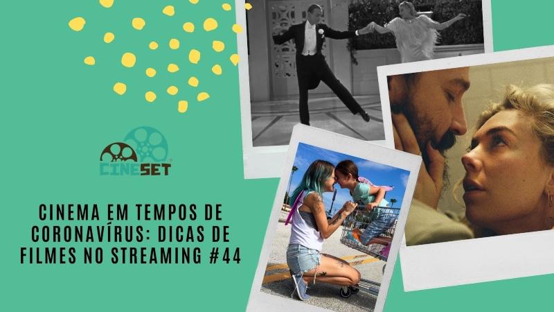 Cinema em Tempos de Coronavírus: Dicas de Filmes no Streaming #44