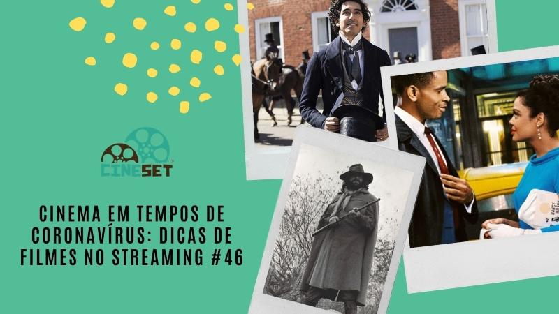 Cinema em Tempos de Coronavírus: Dicas de Filmes no Streaming #46
