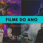 Cine Set elege a Melhor Filme de Cinema/Streaming de 2020