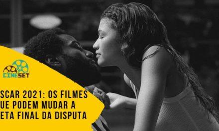 Oscar 2021: Os Filmes que Podem Mudar a Disputa pelo Prêmio