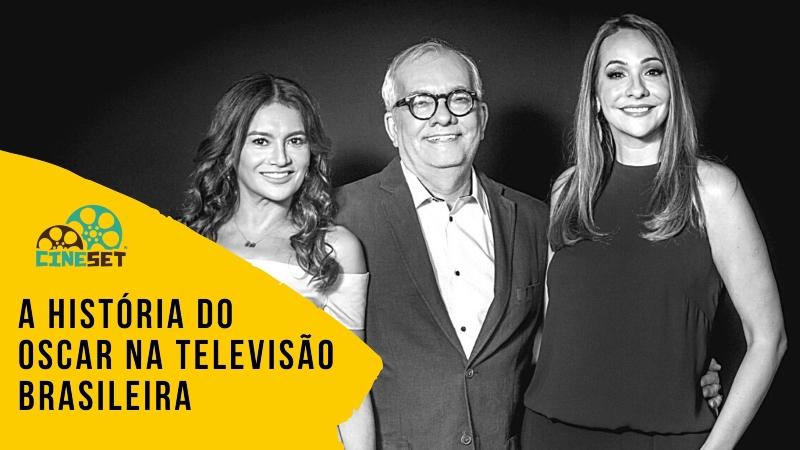 Oscar: A História das Transmissões do Prêmio na Televisão Brasileira