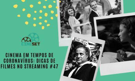 Cinema em Tempos de Coronavírus: Dicas de Filmes no Streaming #47