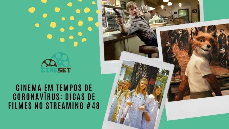 Cinema em Tempos de Coronavírus: Dicas de Filmes no Streaming #48