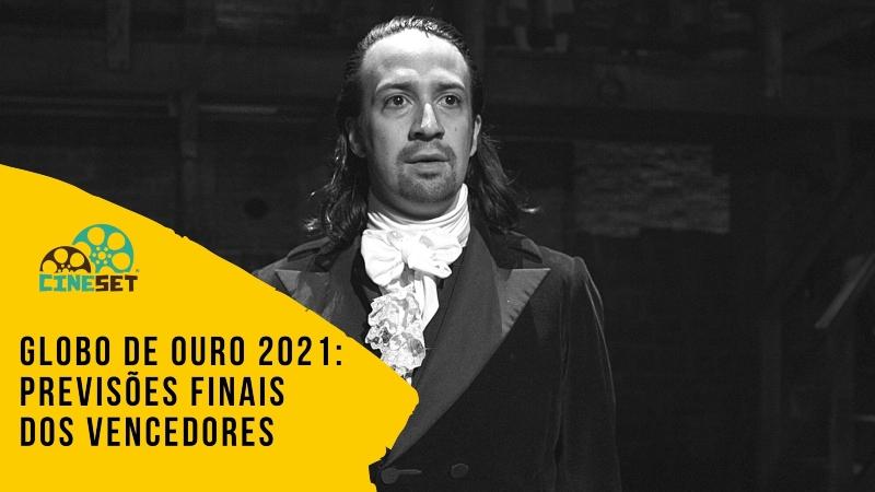 Globo de Ouro 2021: Previsões Finais dos Vencedores