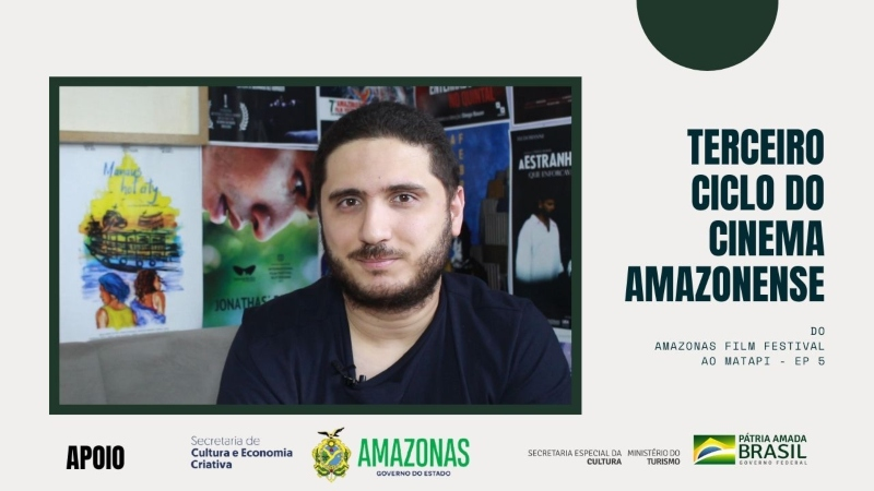 Websérie Terceiro Ciclo do Cinema Amazonense – Ep 5: Festivais e Mostras