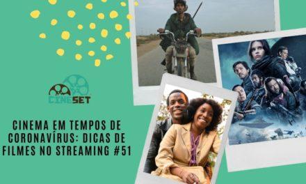 Cinema em Tempos de Coronavírus: Dicas de Filmes no Streaming #51