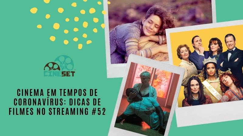 Cinema em Tempos de Coronavírus: Dicas de Filmes no Streaming #52