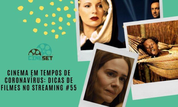 Cinema em Tempos de Coronavírus: Dicas de Filmes no Streaming #55