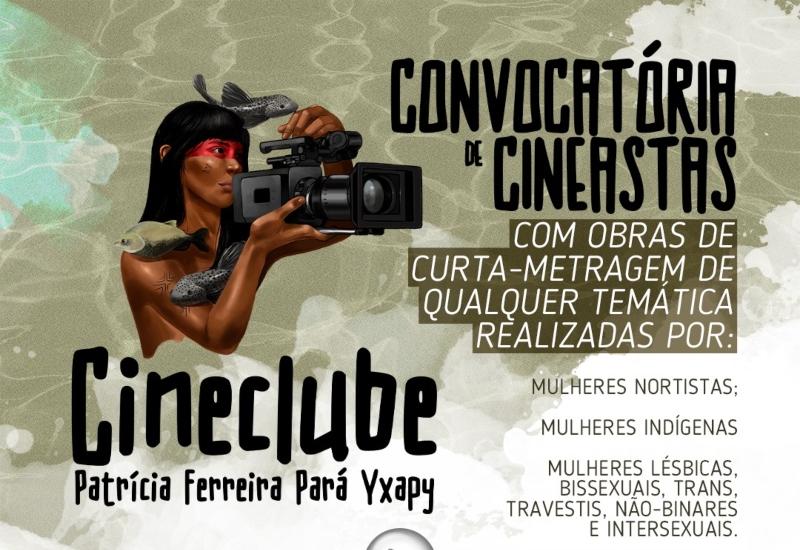 Cineclube online Patrícia Ferreira Pará Yxapy está com inscrições abertas