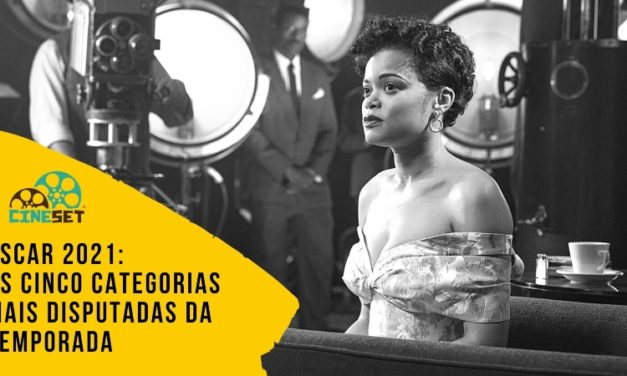 Oscar 2021: As Cinco Categorias Mais Disputadas da Temporada