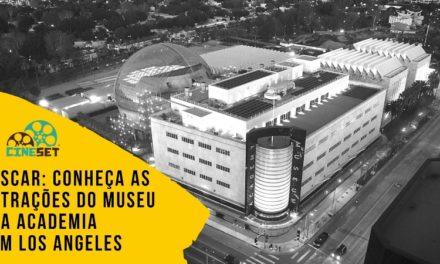 Oscar: Conheça as atrações do Museu da Academia em Los Angeles