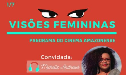 Podcast Cine Set – Visões Femininas Episódio 1: Michelle Andrews