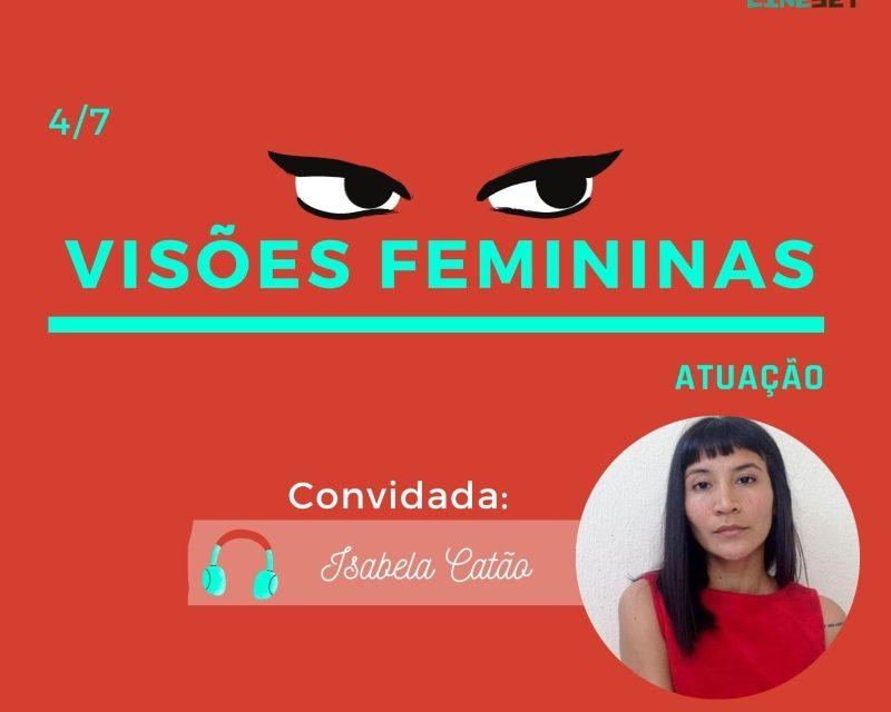 Podcast Cine Set – Visões Femininas Episódio 4: Isabela Catão