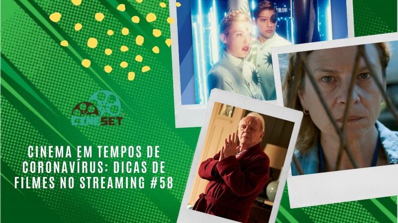 Cinema em Tempos de Coronavírus: Dicas de Filmes no Streaming #58
