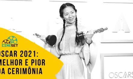 Oscar 2021:  De Chloé Zhao ao Final Confuso – O Melhor e Pior da Cerimônia