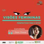 Podcast Cine Set – Visões Femininas Episódio 7: Sarah Pimentel