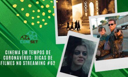 Cinema em Tempos de Coronavírus: Dicas de Filmes no Streaming #62