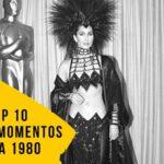 Oscar: TOP 10 Maiores Momentos da Década 1980