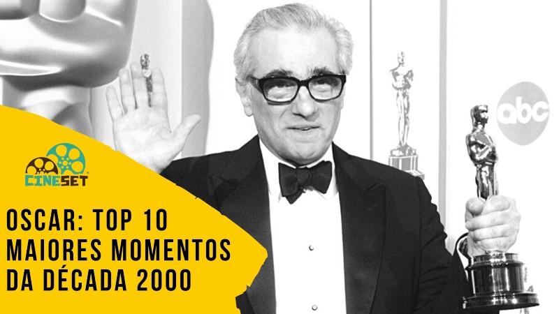 Oscar: TOP 10 Maiores Momentos da Década 2000