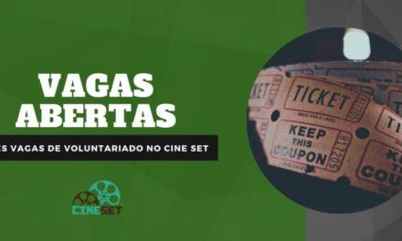 Cine Set abre inscrições para selecionar três novos voluntários