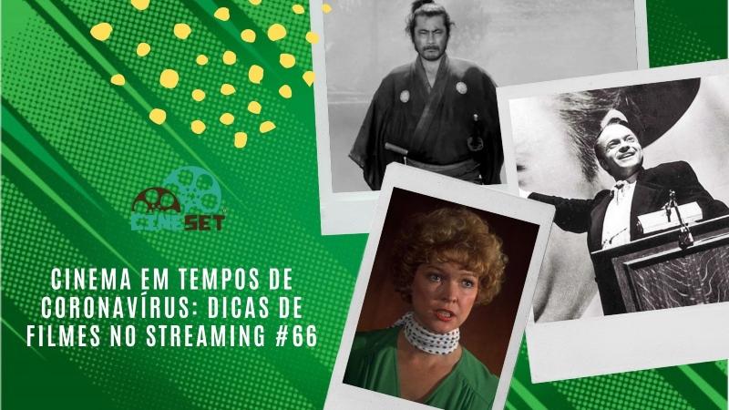 Cinema em Tempos de Coronavírus: Dicas de Filmes no Streaming #66