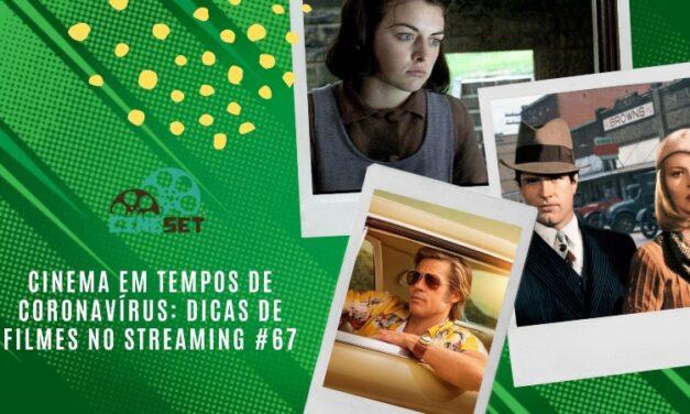 Cinema em Tempos de Coronavírus: Dicas de Filmes no Streaming #67