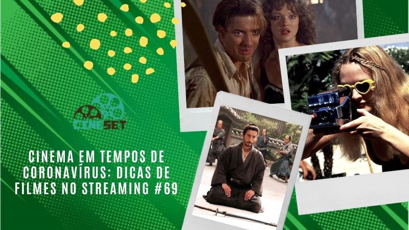 Cinema em Tempos de Coronavírus: Dicas de Filmes no Streaming #69