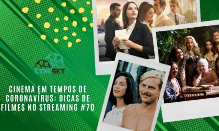 Cinema em Tempos de Coronavírus: Dicas de Filmes no Streaming #70