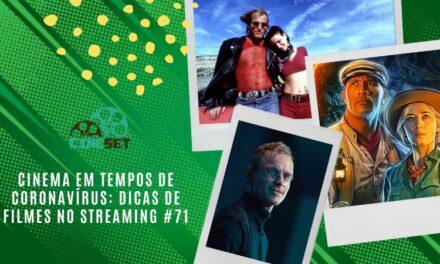 Cinema em Tempos de Coronavírus: Dicas de Filmes no Streaming #71