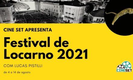 Cine Set fará cobertura especial do Festival de Locarno 2021