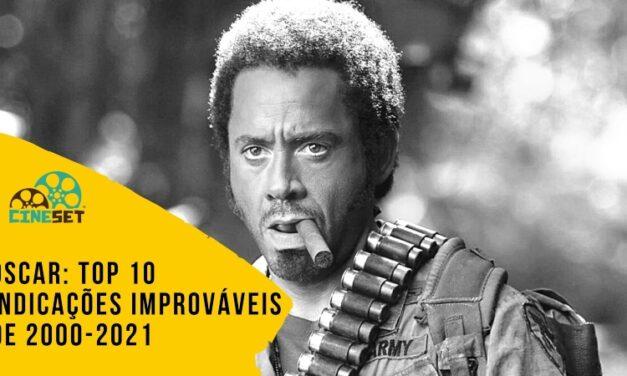 Oscar: TOP 10 Indicações Improváveis de 2000-2021