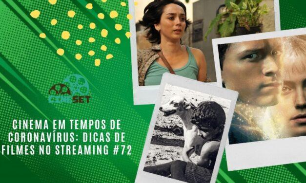 Cinema em Tempos de Coronavírus: Dicas de Filmes no Streaming #72