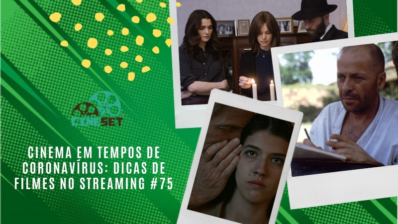 Cinema em Tempos de Coronavírus: Dicas de Filmes no Streaming #75