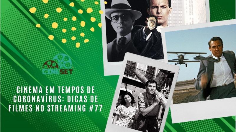 Cinema em Tempos de Coronavírus: Dicas de Filmes no Streaming #77