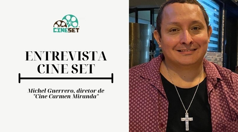 Michel Guerrero e as memórias da infância no Cine Carmen Miranda