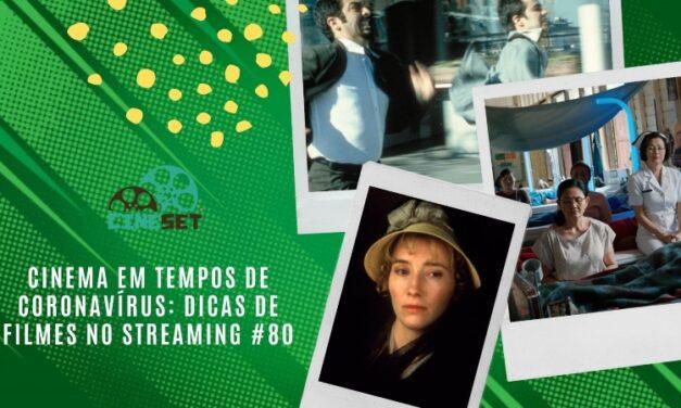 Cinema em Tempos de Coronavírus: Dicas de Filmes no Streaming #80